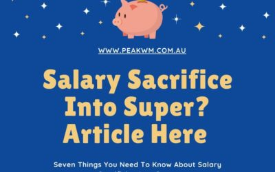 * Seven Things You Need To Know About Salary Sacrificing Into Super
