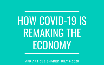 How COVID-19 Is Remaking The Economy