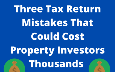 Three Tax Return Mistakes That Could Cost Property Investors Thousands (MoneyMag)