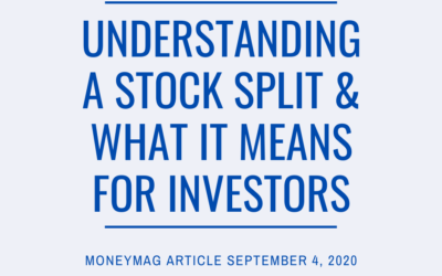 Understanding A Stock Split And What It Means For Investors